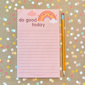 Do Good Today Rainbow Notepad