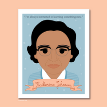 Load image into Gallery viewer, Sheroes Collection: Katherine Johnson 8x10 Art Print