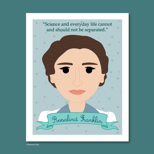 Sheroes Collection: Rosalind Franklin 8x10 Art Print