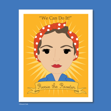 Load image into Gallery viewer, Sheroes Collection: Rosie the Riveter 8x10 Art Print