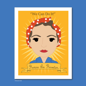 Sheroes Collection: Rosie the Riveter 8x10 Art Print