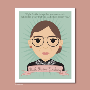 Sheroes Collection: Ruth Bader Ginsburg 8x10 Art Print
