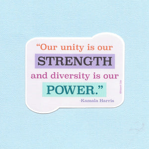 Unity is our Strength Kamala Harris Quote Sticker