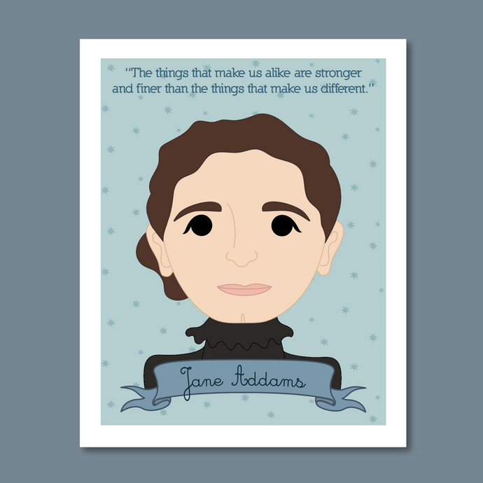 Sheroes Collection: Jane Addams 8x10 Art Print