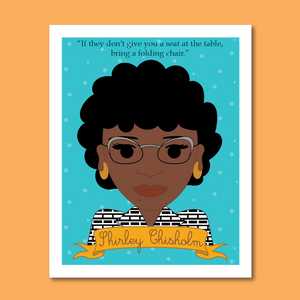 Sheroes Collection: Shirley Chisholm 8x10 Art Print