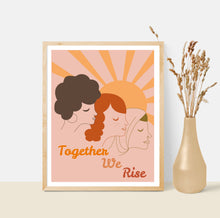Load image into Gallery viewer, Together We Rise, Women's Equality 8x10 Art Print