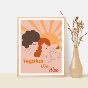 Together We Rise, Women's Equality 8x10 Art Print