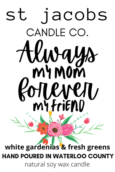 Always My Mom - Forever My Friend Candle