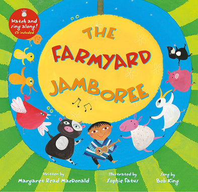 The Farmyard Jamboree- audio and video included!