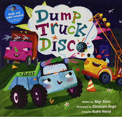 Dump Truck Disco- audio and video included.