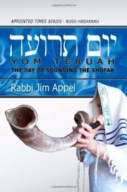 YOM TERUAH  The Day of Sounding Shofar by Rabbi Jim Appel