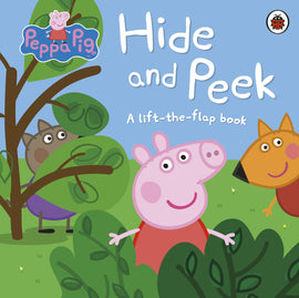 PEPPA PIG HIDE AND PEEK - A LIFT-THE-FLAP BOOK