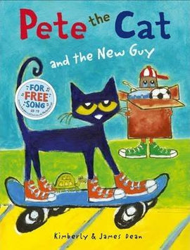 PETE THE CAT - AND THE NEW GUY