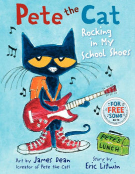 PETE THE CAT - ROCKING IN MY SCHOOL SHOES
