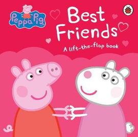 PEPPA PIG BEST FRIEND - A LIFT-THE-FLAP BOOK