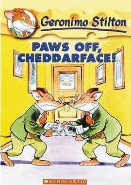GERONIMO STILTON - PAWS OFF, CHEDDARFACE!