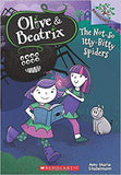 OLIVE & BEATRIX - THE NOT-SO ITTY-BITTY SPIDERS