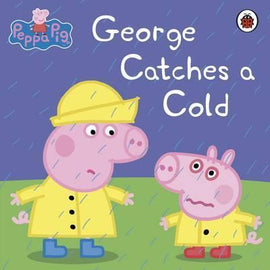 PEPPA PIG - GEORGES CATCHES A COLD