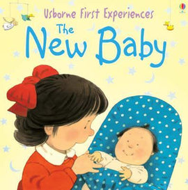 USBORNE FIRST EXPERIENCES - THE NEW BABY