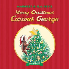 MERRY CHRISTMAS, CURIOUS GEORGE - WITH STICKERS