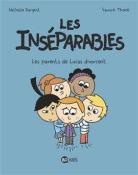 LES INSEPARABLES - LES PARENTS DE LUCAS DIVORCENT