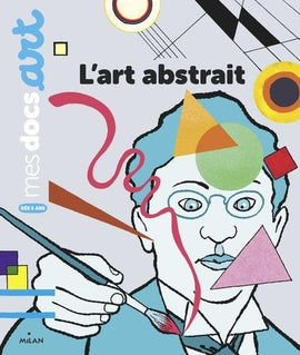 MES DOCS ART - L'ART ABSTRAIT