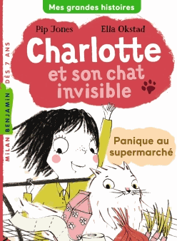 CHARLOTTE ET SON CHAT INVISIBLE - PANIQUE AU SUPERMARCHE