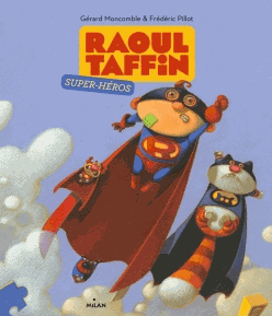 RAOUL TAFFIN SUPER HEROS