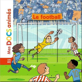 MES DOCS ANIMES, LE FOOTBALL