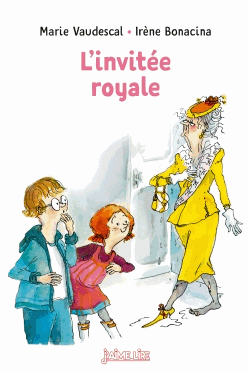L'INVITEE ROYALE