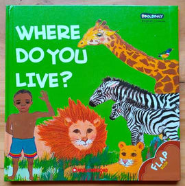 WHERE DO YOU LIVE? - FLAP BOOK