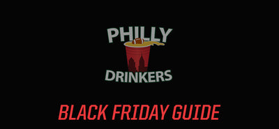 Philly Drinkers Black Friday Weekend Guide 2019