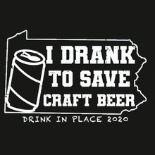 Load image into Gallery viewer, I Drank to Save Craft Beer Tee