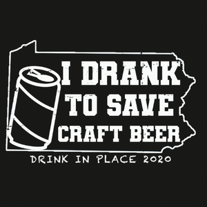 I Drank to Save Craft Beer Tee