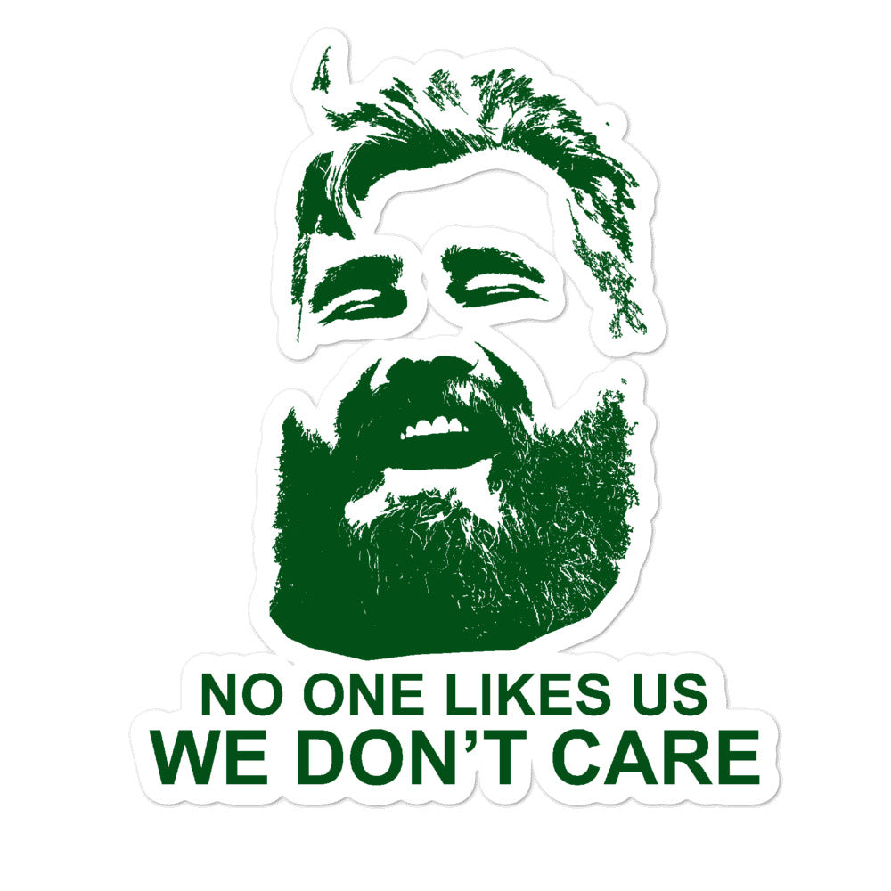 We Don't Care Sticker