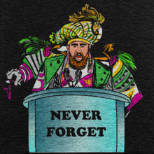 Load image into Gallery viewer, Never Forget Tee