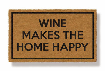 WINE MAKES THE HOME HAPPY