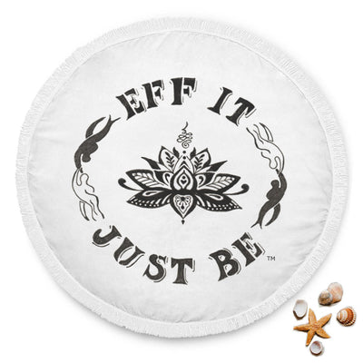 The Amazing Eff It Just Be Round Beach Towel !