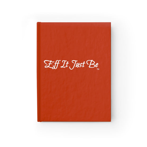The Eff It Just Be Journal - Blank