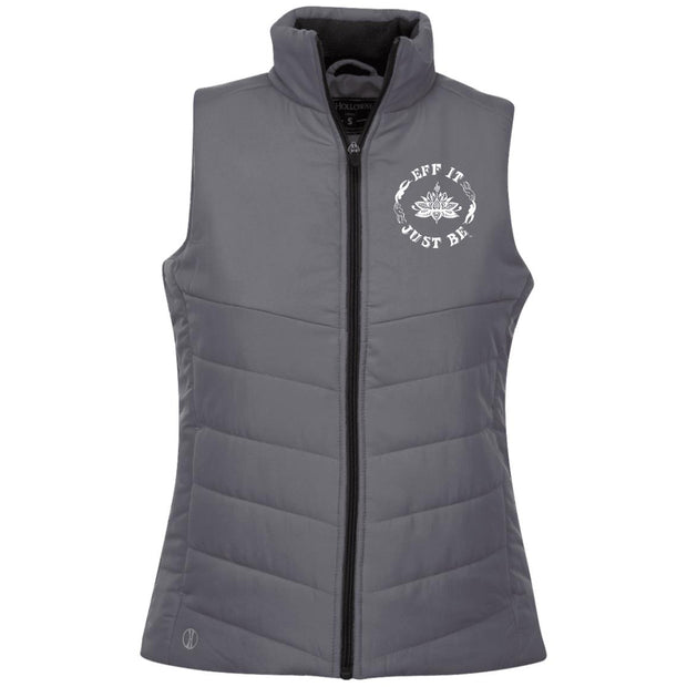 The Eff It Just Be Ladies Quilted Vest