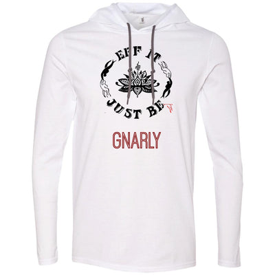 Eff It Just Be - GNARLY - Identity Collection - T-Shirt Hoodie
