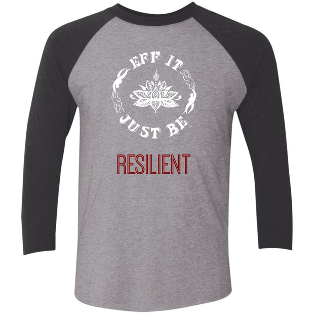 Identity Collection RESILIENT by Eff It Just Be 3/4 Sleeve Raglan T-Shirt