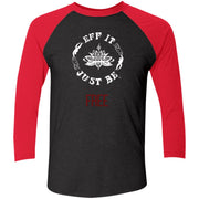 Eff It Just Be - FREE - Identity Collection - 3/4 Sleeve Raglan T-Shirt