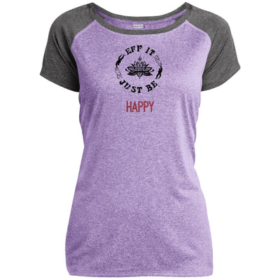 Eff It Just Be - HAPPY - Identity Collection - Performance T-Shirt