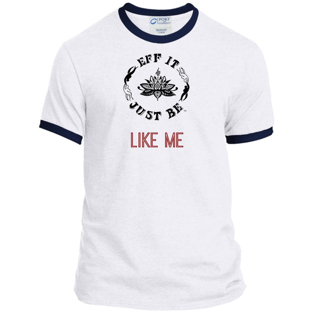 Eff It Just Be - LIKE ME - Identity Collection - Ringer Tee