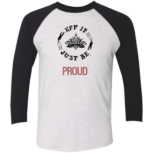 Identity Collection PROUD by Eff It Just Be 3/4 Sleeve Raglan T-Shirt