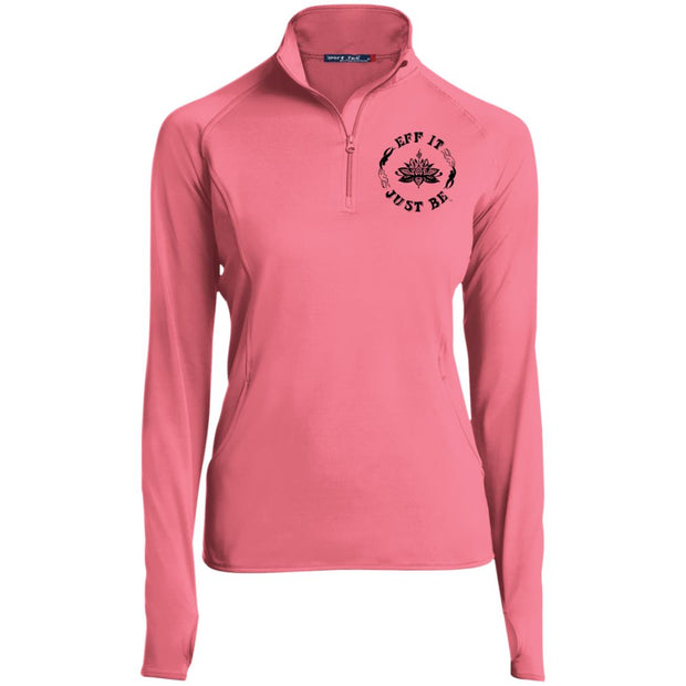 The Eff It Just Be Women's 1/2 Zip Performance Pullover