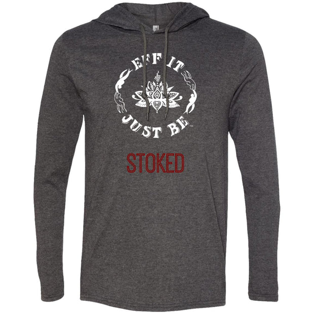 Eff It Just Be - STOKED - Identity Collection - T-Shirt Hoodie