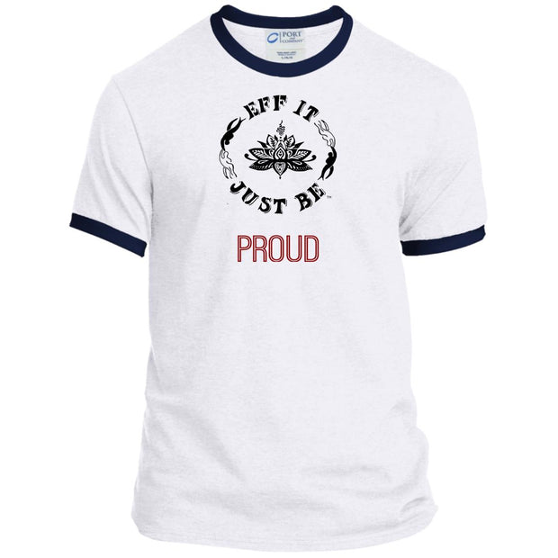 Eff It Just Be - PROUD - Identity Collection - Ringer Tee