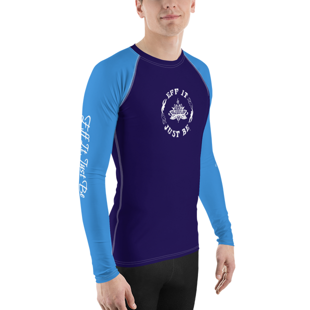 The Eff It Just Be Men's Rash Guard